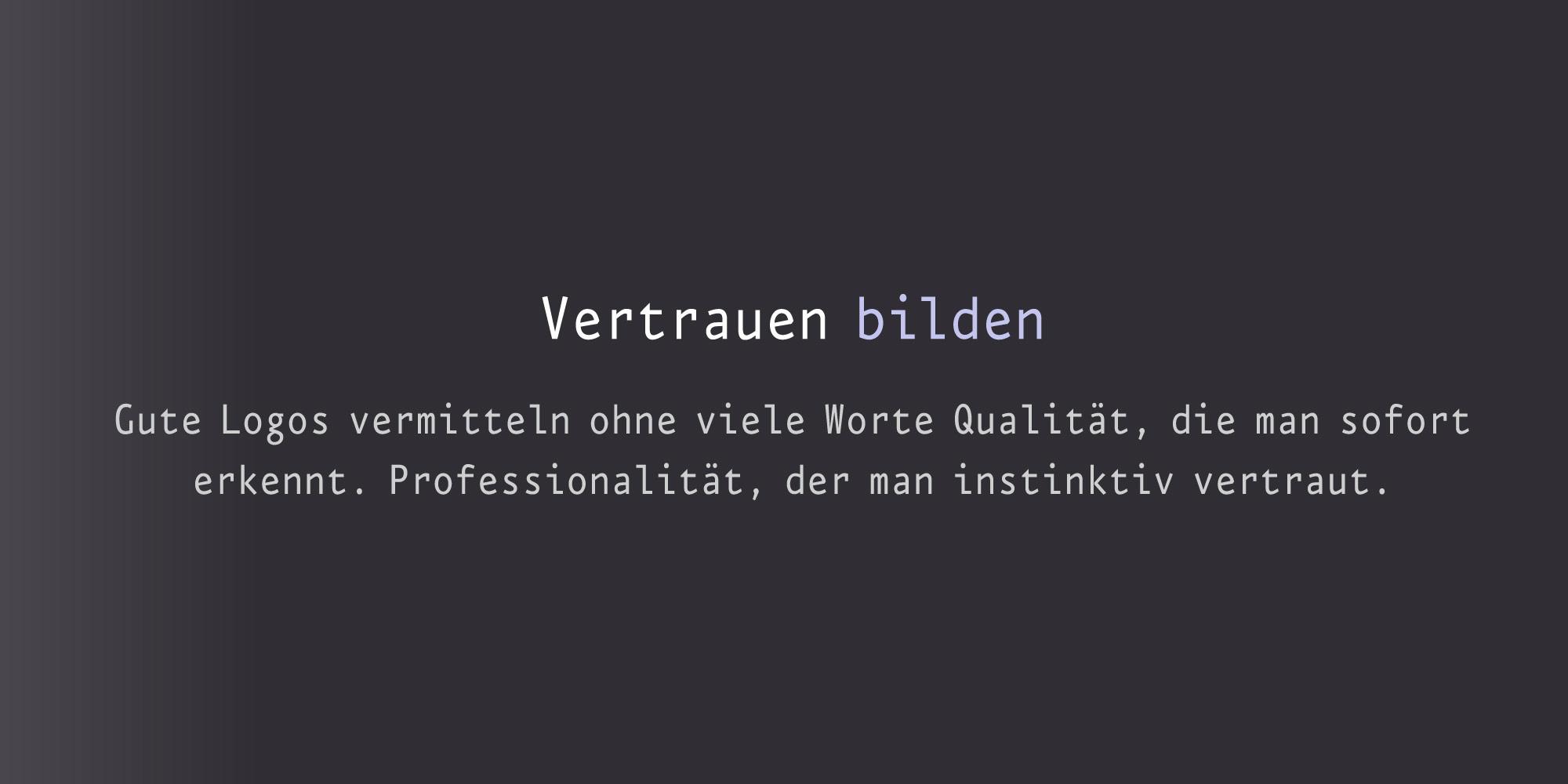Logoagentur für Logos die Vertrauem bilden