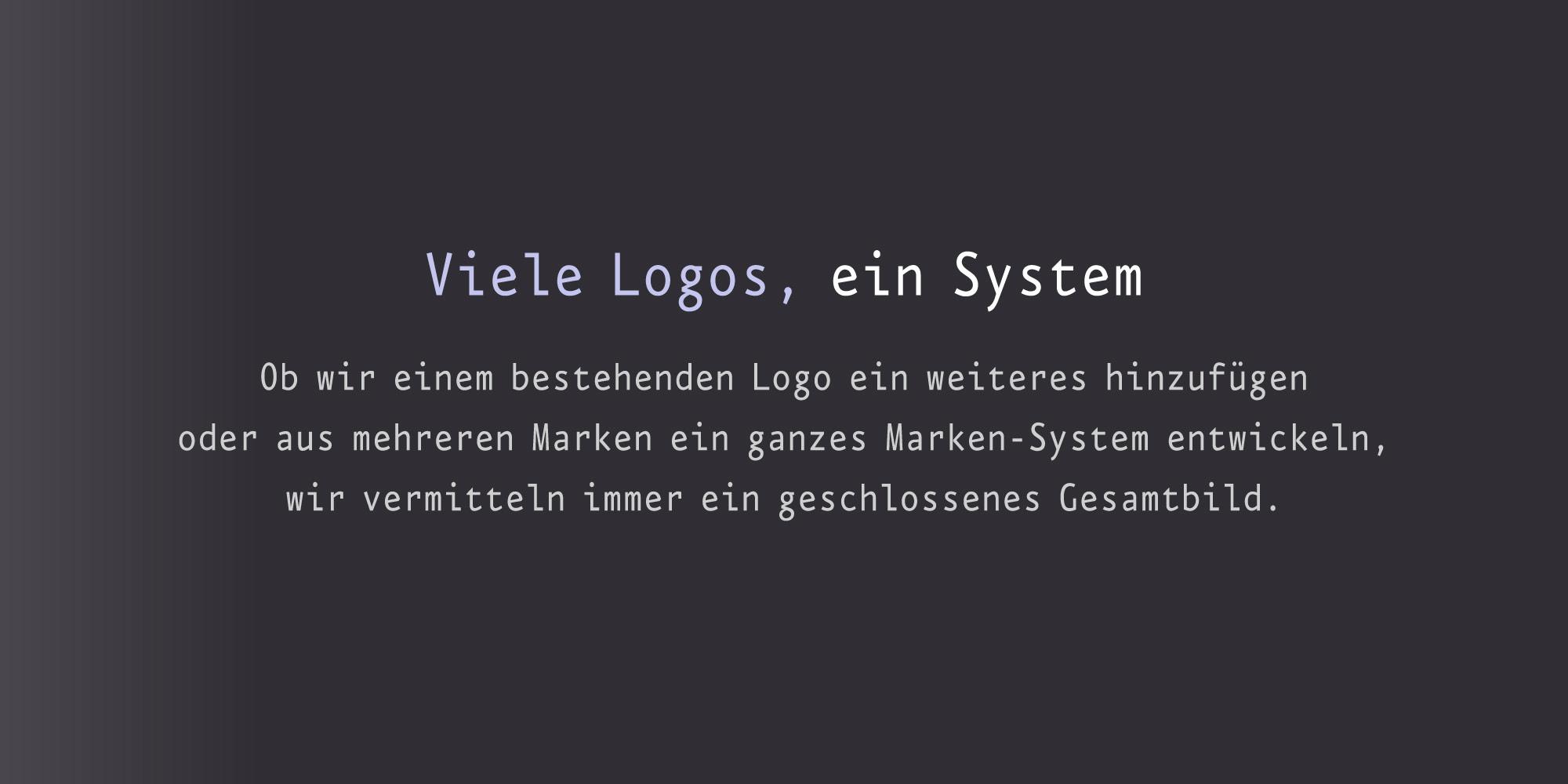 Logos viele Logos - ein System