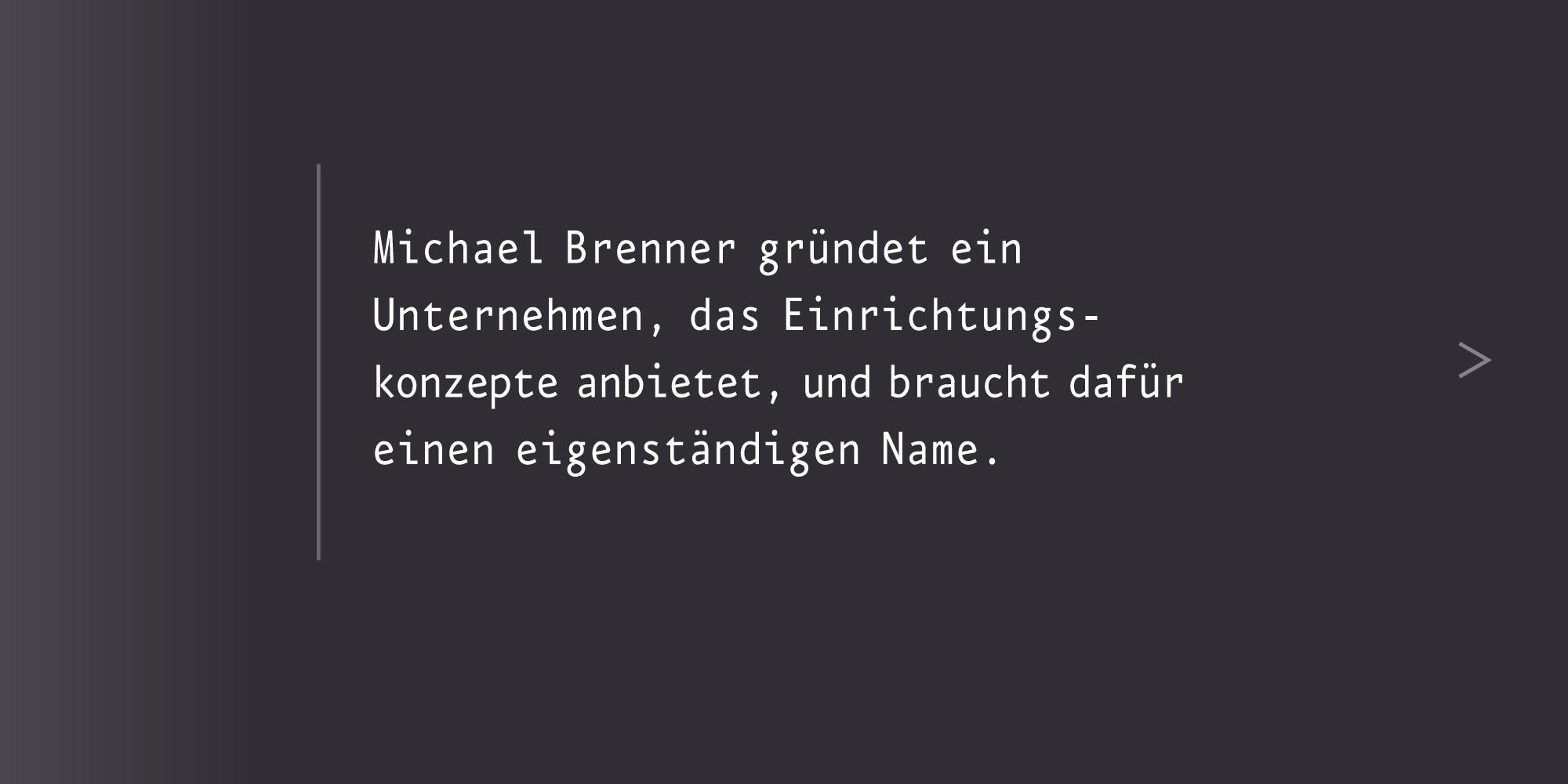 Unternehmen einen Namen geben Namensgebung Brenner